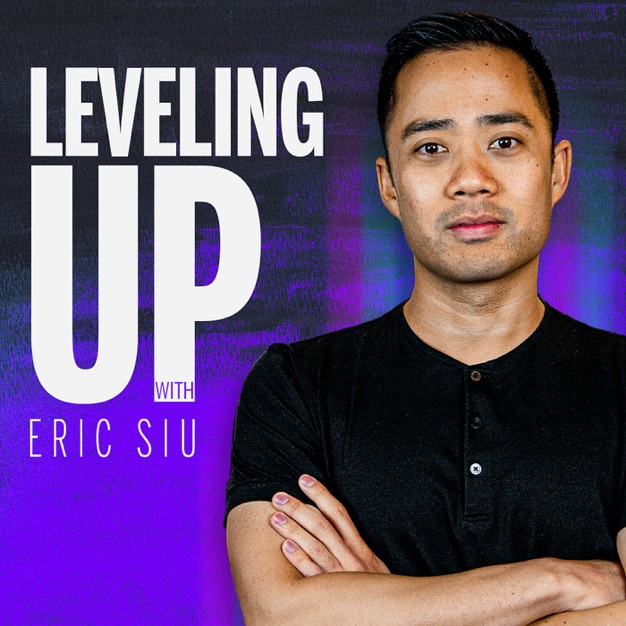 Leveling Up with Eric Siu podcast